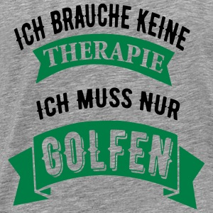 Therapie Golf sportkleding - Mannen Premium T-shirt