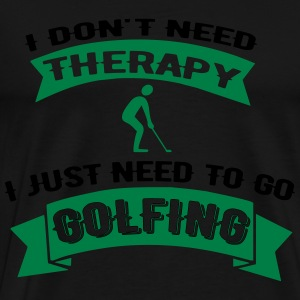 Therapy Golf Pullover & Hoodies - Männer Premium T-Shirt
