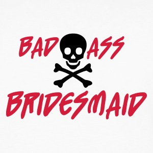White Bad Ass Bridesmaid Jumpers  - Men's Premium Longsleeve Shirt