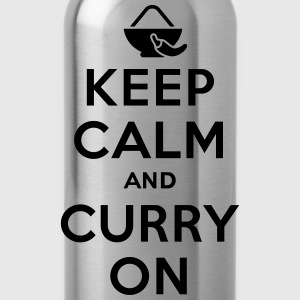 Keep calm and curry on Magliette - Borraccia