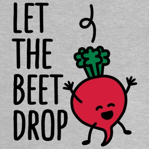 Let the beet drop T-shirts - Baby T-shirt