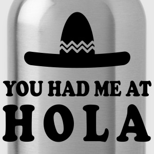 You had me at Hola Camisetas - Cantimplora