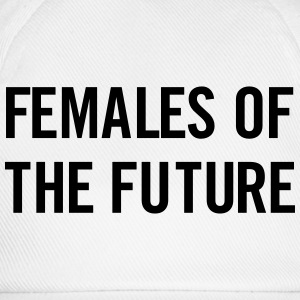 Females of the future T-Shirts - Baseball Cap
