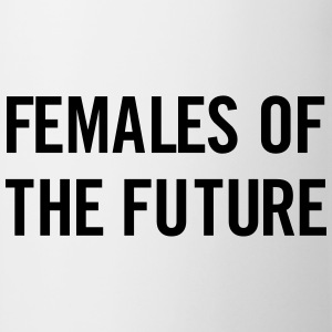 Females of the future T-Shirts - Mug