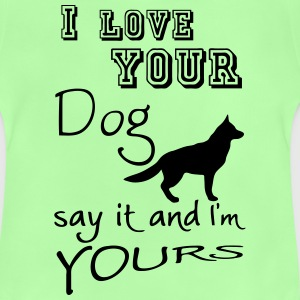 I love your Dog Tops - Baby T-Shirt