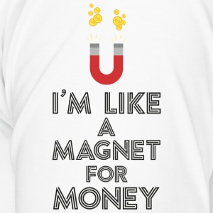 As a magnet for money Sb07v design Mugs & Drinkware - Men's Premium T-Shirt