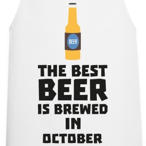 In October, best beer is brewed. S5k5z design Mugs & Drinkware - Cooking Apron