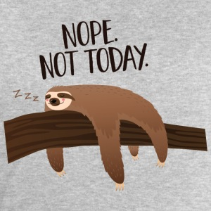 Sleeping Sloth | Nope. Not Today. T-Shirts - Men's Sweatshirt by Stanley & Stella
