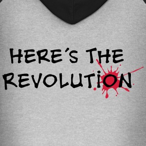 Here's the Revolution, Bloodstain, Politics T-Shirts - Unisex Baseball Hoodie
