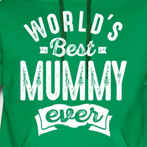 World's Best Mummy Ever - Men's Premium Hoodie