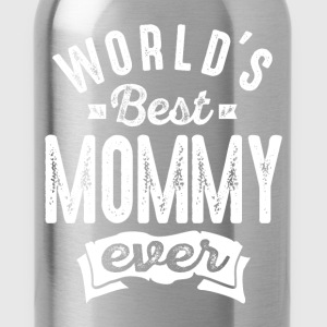 World's Best Mommy Ever - Water Bottle