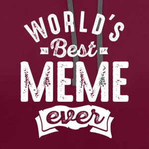 World's Best Meme Ever - Contrast Colour Hoodie