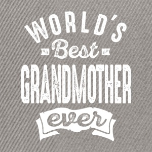 World's Best Grandmother Ever - Snapback Cap