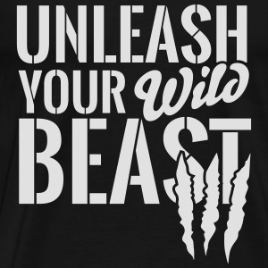 Unleash your wild Beast Sweaters - Mannen Premium T-shirt