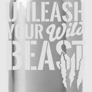 Unleash your wild Beast Shirts - Drinkfles