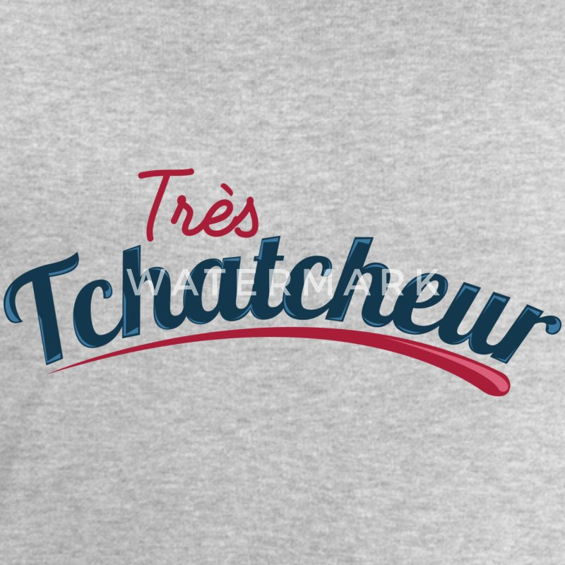 Très Tchatcheur Sweat-shirts - Sweat-shirt Homme Stanley & Stella