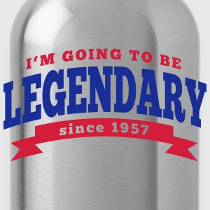 I'm going to be legendary since 1957 T-Shirts - Trinkflasche