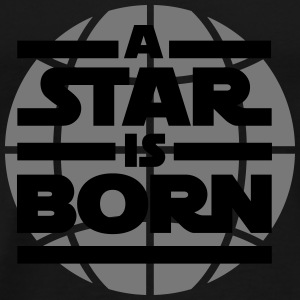 a star is born Babybody - Premium-T-shirt herr
