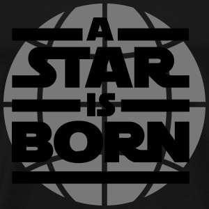 a star is born Camisetas de manga larga bebé - Camiseta premium hombre