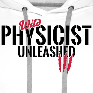 Wild physicist unleashed Mugs & Drinkware - Men's Premium Hoodie