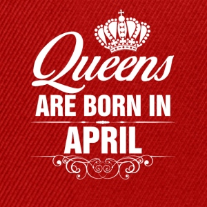 Queens Are Born In April Tshirt Tops - Snapback Cap