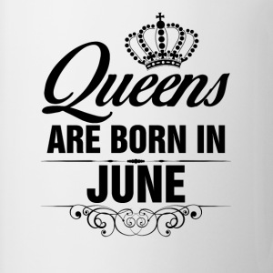 Queens Are Born In June Tshirt T-Shirts - Mug