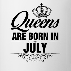 Queens Are Born In July Tops - Mug