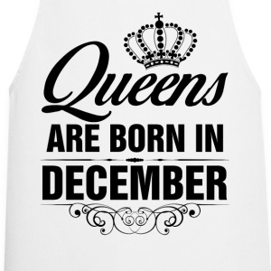 Queens Are Born In December Birthday T Shirt T-Shirts - Cooking Apron