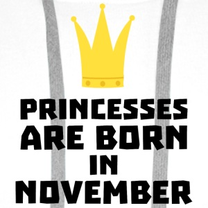 Princesses are born in NOVEMBER S843d T-Shirts - Men's Premium Hoodie