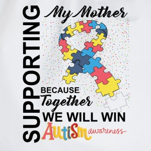 Supporting Mother We Will Win Autism Awareness Tops - Drawstring Bag