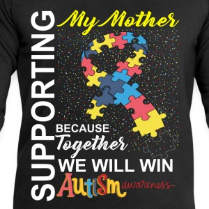 Supporting Mother We Will Win Autism Awareness T-Shirts - Men's Sweatshirt by Stanley & Stella