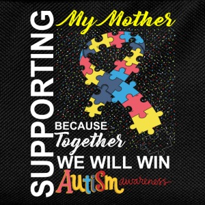 Supporting Mother We Will Win Autism Awareness T-Shirts - Kids' Backpack