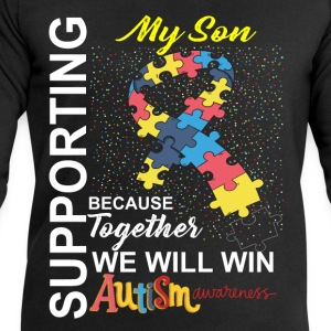 Supporting My Son We Will Win Autism Awareness Shirts - Men's Sweatshirt by Stanley & Stella