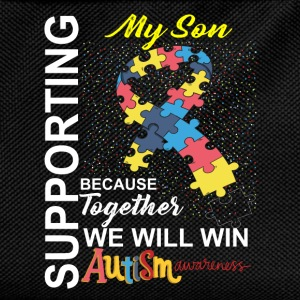 Supporting My Son We Will Win Autism Awareness Shirts - Kids' Backpack