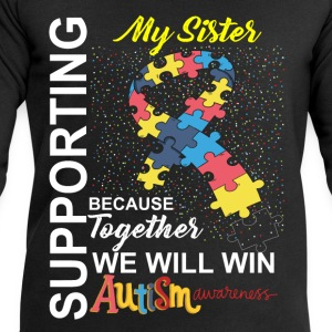 Supporting Sister We Will Win Autism Awareness Tops - Men's Sweatshirt by Stanley & Stella