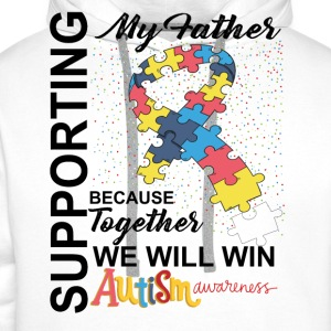 Supporting Father We Will Win Autism Awareness T-Shirts - Men's Premium Hoodie