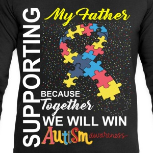 Supporting Father We Will Win Autism Awareness T-Shirts - Men's Sweatshirt by Stanley & Stella