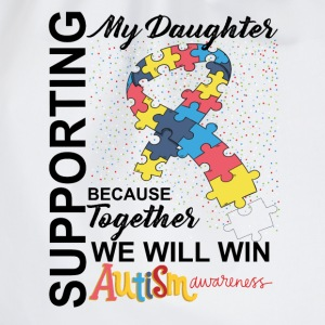 Supporting Daughter We Will Win Autism Awareness T-Shirts - Drawstring Bag