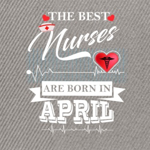 The Best Nurses Are Born In April Tops - Snapback Cap