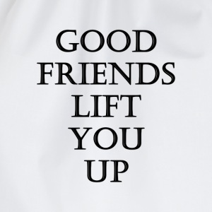 good friends lift you up T-shirts - Gymtas