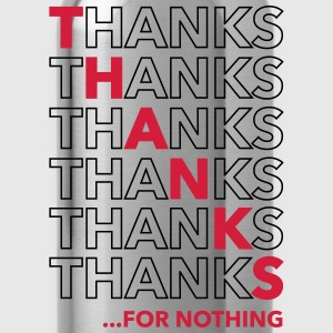 Thanks For Nothing T-Shirts - Trinkflasche