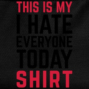 Hate Everyone Today Funny Quote Langarmshirts - Kinder Rucksack