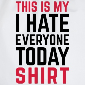 Hate Everyone Today Funny Quote Langarmshirts - Turnbeutel
