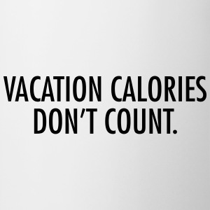 Vacation calories don't count T-Shirts - Mug