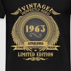 Vintage Perfectly Aged 1963 Limited Edition Tops - Men's Premium T-Shirt