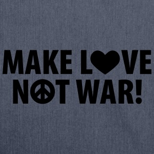 make love – not war (dh) T-Shirts - Schultertasche aus Recycling-Material