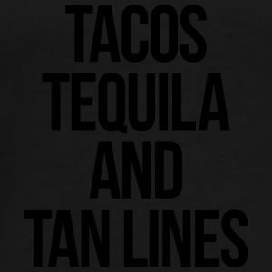 Tequila And Tan Lines Funny Quote Annet - Premium T-skjorte for menn