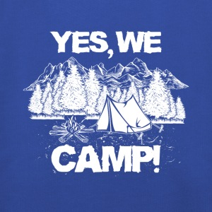 Yes, we camp! T-Shirts - Kinder Premium Hoodie