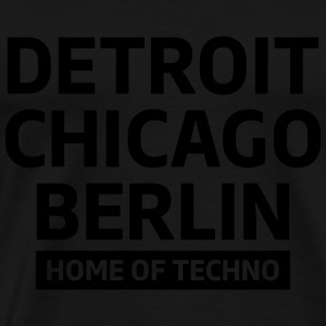 Detroit Chicago Berlin home of techno minimal Club Topper - Premium T-skjorte for menn