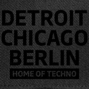 Detroit Chicago Berlin home of techno minimal Club Tops - Snapback cap